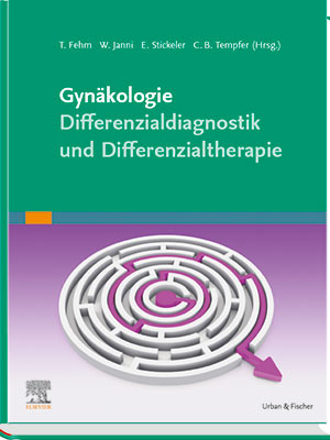 Gynäkologie – Differenzialdiagnostik und Differenzialtherapie